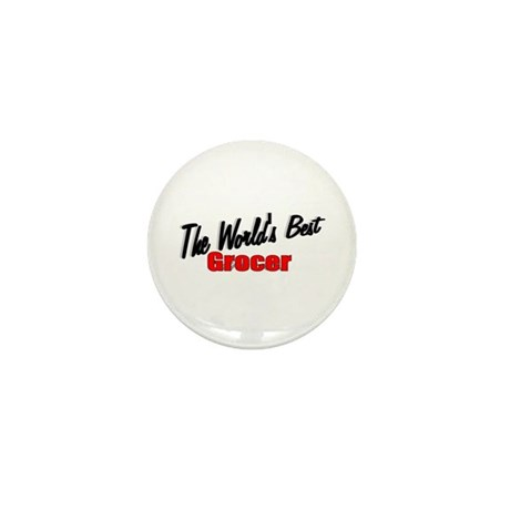 """The World's Best Grocer"" Mini Button"