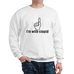 I'm With Stupid Sweatshirt
