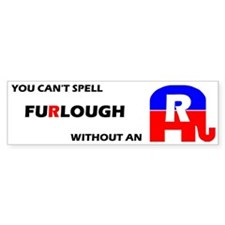 Furlough Bumper Bumper Sticker