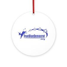 True Blue Democrat Ornament (Round)