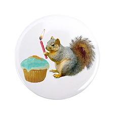 "Squirrel Candle Cupcake 3.5"" Button"