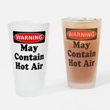 Warning May Contain Hot Air Drinking Glass