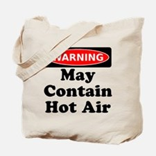 Warning May Contain Hot Air Tote Bag