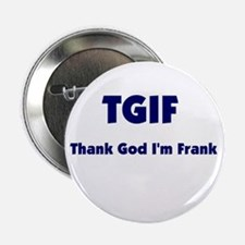 """TGIF2 2.25"""" Button (10 pack)"""