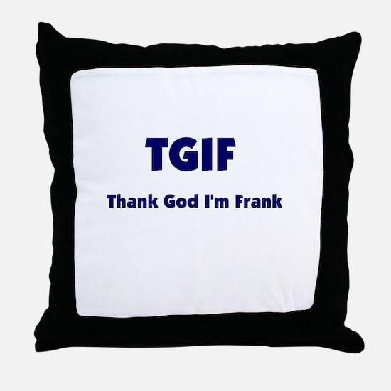 TGIF2 Throw Pillow