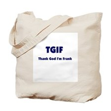 TGIF2 Tote Bag