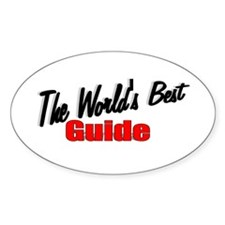 """""""The World's Best Guide"""" Oval Decal"""