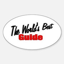 """The World's Best Guide"" Oval Decal"