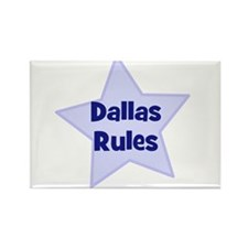 Dallas Rules Rectangle Magnet
