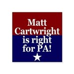 Matt Cartwright is Right for PA Sticker