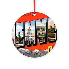 Denver Colorado Greetings Ornament (Round)