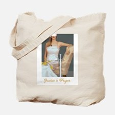 Justice is Proper Tote Bag