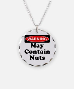 Warning May Contain Nuts Necklace
