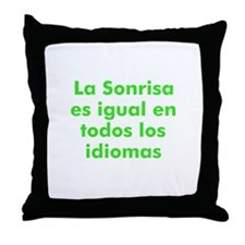 La Sonrisa es igual en todos  Throw Pillow