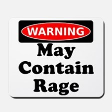 Warning May Contain Rage Mousepad