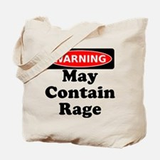 Warning May Contain Rage Tote Bag