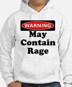 Warning May Contain Rage Hoodie