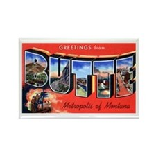 Butte Montana Greetings Rectangle Magnet