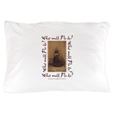 What would Flo Do? Pillow Case
