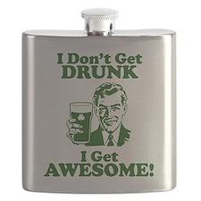 I Dont Get Drunk, I Get Awesome! Flask
