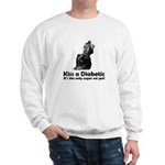 Kiss a Diabetic Sweatshirt