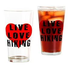 Live Love Hiking Drinking Glass