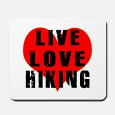 Live Love Hiking Mousepad