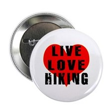 """Live Love Hiking 2.25"""" Button"""