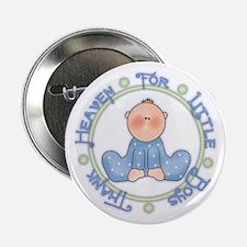 Thank Heaven Little Boys Button