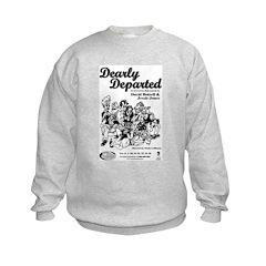 Dearly Departed Sweatshirt