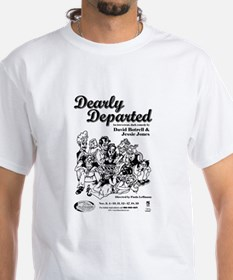 Dearly Departed Shirt
