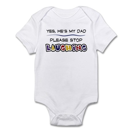 Yes, He's My Dad Infant Bodysuit