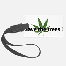 save the trees Luggage Tag