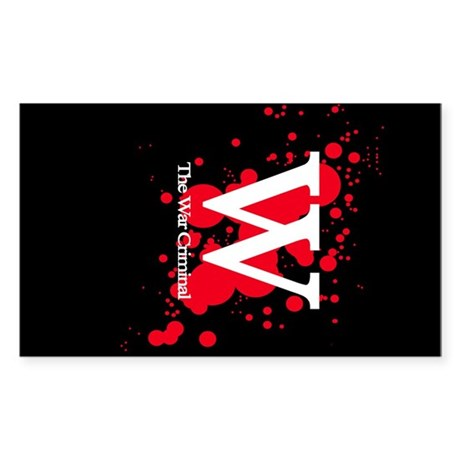 W the War Criminal Rectangle Sticker