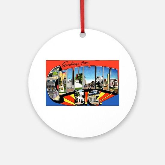 Columbia South Carolina Greetings Ornament (Round)