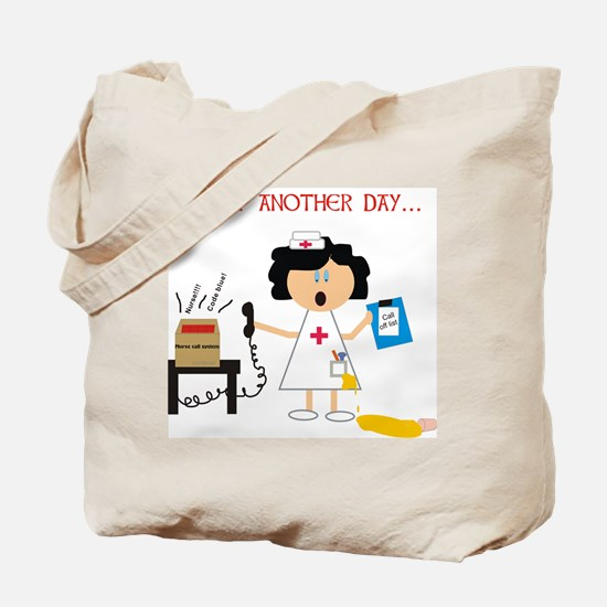 Stressed Out Nurse Tote Bag