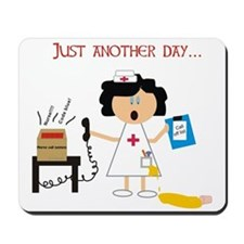 Stressed Out Nurse Mousepad