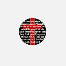 Nehemiah 9:10 Mini Button