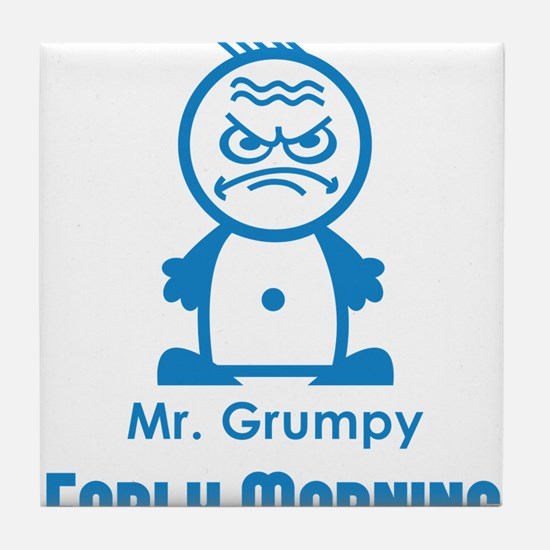 MR GRUMPY early morning moody angry face funny Til
