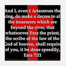 Ezra 7:21 Tile Coaster