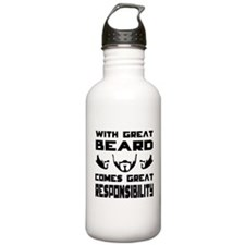 With great beard comes great responsibilty Water B