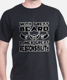 With great beard comes great responsibilty T-Shirt