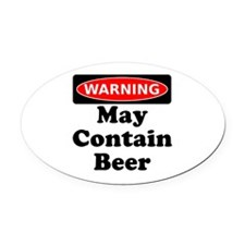 Warning May Contain Beer Oval Car Magnet