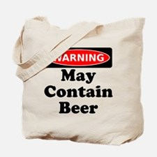 Warning May Contain Beer Tote Bag