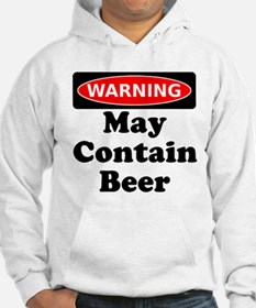 Warning May Contain Beer Hoodie