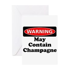Warning May Contain Champagne Greeting Card