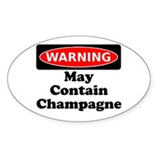 Warning May Contain Champagne Decal