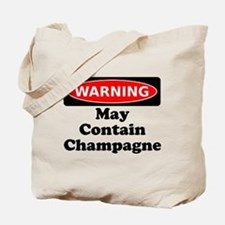 Warning May Contain Champagne Tote Bag