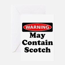 Warning May Contain Scotch Greeting Card