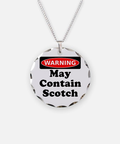 Warning May Contain Scotch Necklace